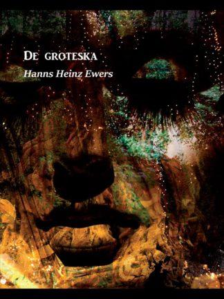 Omslag: Hanns Heinz Ewers - De groteska