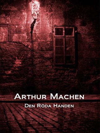 Omslag: Arthur Machen - Den Röda Handen
