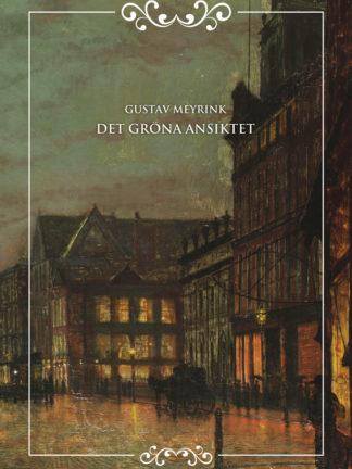 Omslag: Gustav Meyrink - Det gröna ansiktet