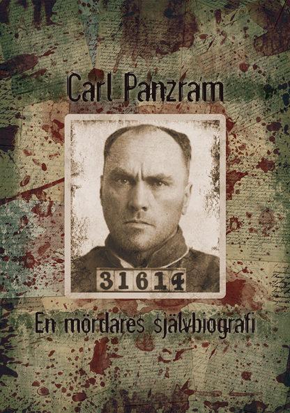 Omslag: Carl Panzram - En mördares självbiografi
