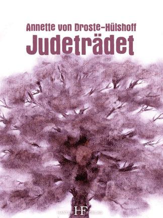 Omslag: Annette von Droste-Hülshoff - Judeträdet