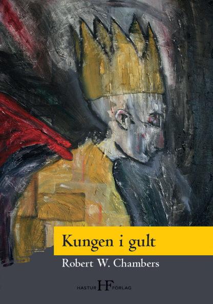 Omslag: Robert W. Chambers - Kungen i gult