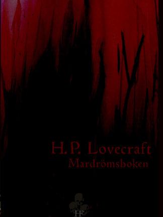 Omslag: H. P. Lovecraft - Mardrömsboken