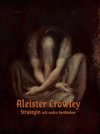 Omslag: Aleister Crowley - Strategin och andra berättelser