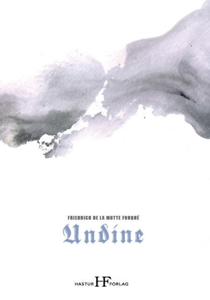 Omslag: Friedrich de la Motte Fouqué - Undine