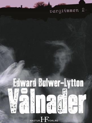 Omslag: Edward Bulwer-Lytton - Vålnader